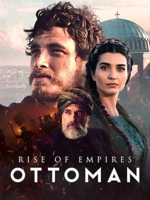 سریال ظهور امپراتوری ها: عثمانی Rise of Empires: Ottoman